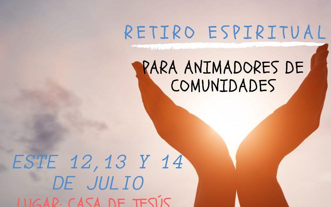 ¡Retiro espiritual para animadores de Comunidad!